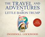 The Travel and Adventures of Little Baron Trump